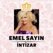 Play & Download İntizar by Emel Sayin | Napster