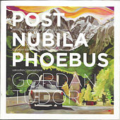 Saksofon - Post Nubila Phoebus by Gordan Tudor