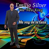 Play & Download Me Voy de la Casa by Emilio Silver | Napster