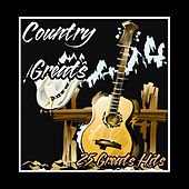 Play & Download Country Greats - 25 Greatest Hits by Various Artists | Napster