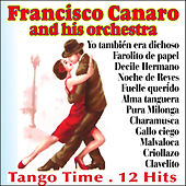 Tango Time by Francisco Canaro