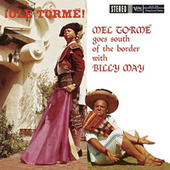 Ole Torme!: Mel Torme Goes South Of The Border by Mel Tormè