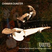 Play & Download Rarities - Rare and Unreleased Recordings 1990-2015 by Chinmaya Dunster | Napster