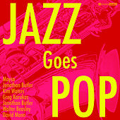 Jazz Goes Pop by Various Artists