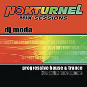Play & Download Nokturnel Mix Sessions (Continuous DJ Mix by DJ Moda) by Various Artists | Napster
