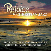 Play & Download Rejoice - Christian Jazz by Various Artists | Napster