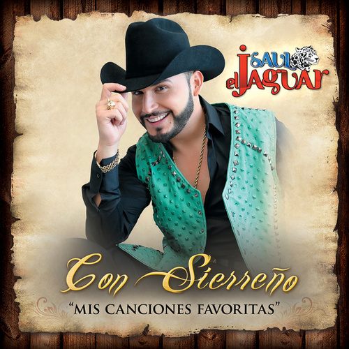 Play & Download Con Sierreño Mis Canciones Favoritas by Saul