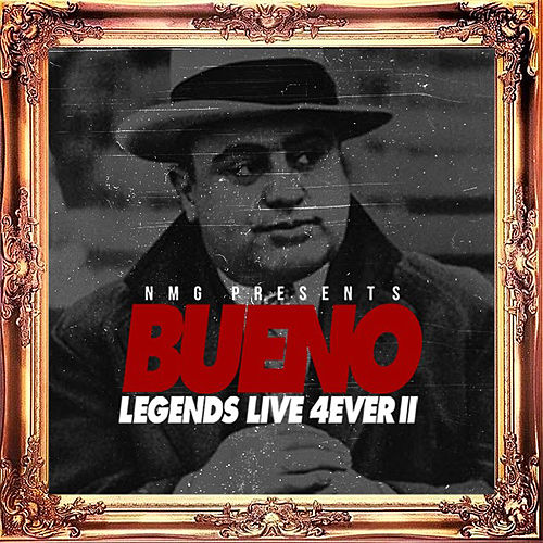 Play & Download Legends Live 4ever Pt. 2 by Bueno | Napster