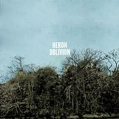 Play & Download Heron Oblivion by Heron Oblivion | Napster