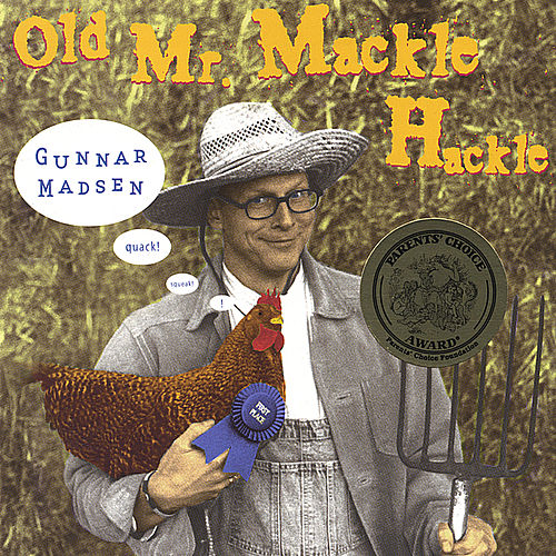 Play & Download Old Mr. Mackle Hackle by Gunnar Madsen | Napster