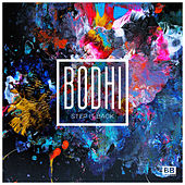 Play & Download Step It Back by Bodhi | Napster