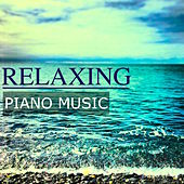 Relaxing Piano Music: Best Songs for Relaxation, Concentration & Studying Focused, Calming Music for Autogenic Training and Stress Relief by Relax