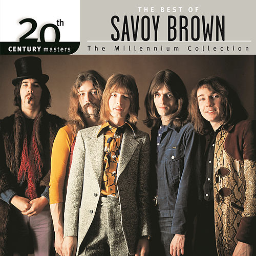 Play & Download 20th Century Masters: The Millennium Collection... by Savoy Brown | Napster