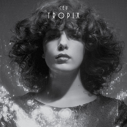 Play & Download Tropix by Céu | Napster