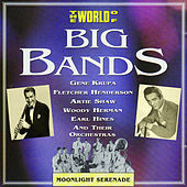 Play & Download The World Of Big Bands by Various Artists | Napster