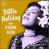 Sings Jerome Kern by Billie Holiday
