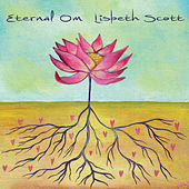 Eternal Om by Lisbeth Scott
