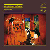 Play & Download Union Cafe by Penguin Cafe Orchestra | Napster