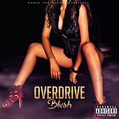 Overdrive by Blush