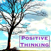 Play & Download Positive Thinking - Music for Autogenic Training, Stress Relief, Relaxing Mind and Live Life Happy by Relax | Napster