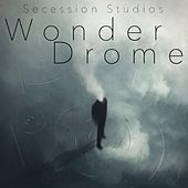 Play & Download Wonderdrome by Secession Studios | Napster