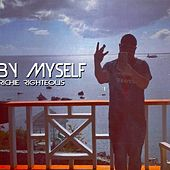 Play & Download By Myself (feat. Rayon Brandt) by Richie Righteous | Napster