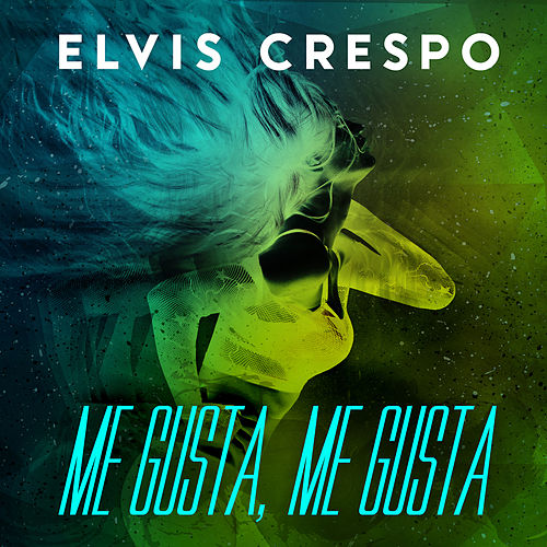 Play & Download Me Gusta Me Gusta (Urbano) by Elvis Crespo | Napster
