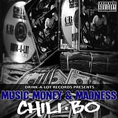 Music, Money and Madness by Chili-Bo
