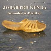 Stranded & Disliked von Jobarteh Kunda