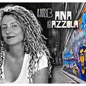 Urb Ana by Ana Gazzola