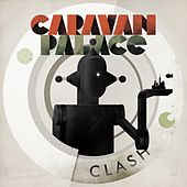 Clash - EP by Caravan Palace