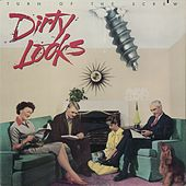 Turn Of The Screw by Dirty Looks