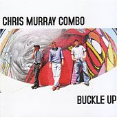 Buckle Up by Chris Murray Combo