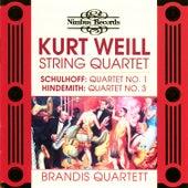 Play & Download Schulhoff, Weill & Hindemith: String Quartets by Brandis Quartett | Napster