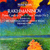 Rachmaninoff: Piano Sonata No. 2 & No. 3 by John Lill