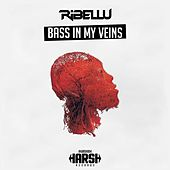 Play & Download Bass In My Veins by Ribellu | Napster