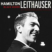 Black Hours (Deluxe Edition) by Hamilton Leithauser