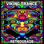 Retrograde - EP by Viking Trance
