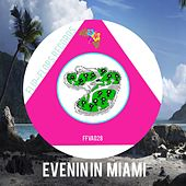 Play & Download Evenin In Miami - EP by Various Artists | Napster