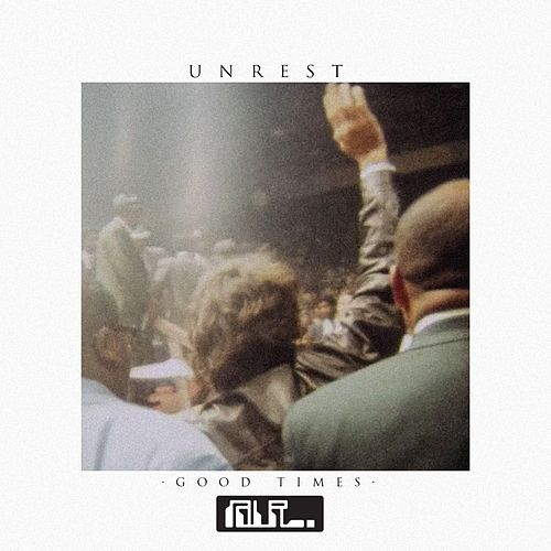 Play & Download Good Times by Unrest | Napster
