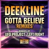 Play & Download Gotta Believe by Deekline | Napster