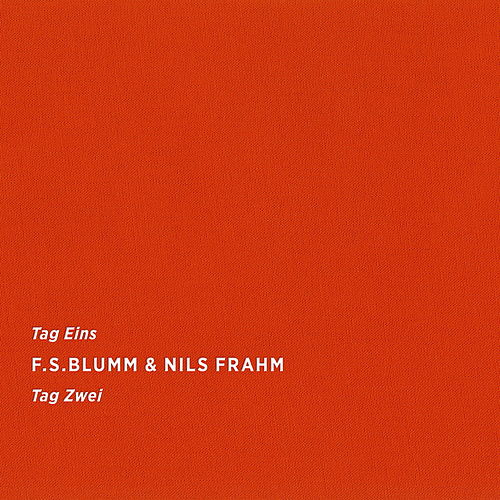 Play & Download Tag Eins Tag Zwei by F.S. Blumm | Napster