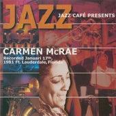 Jazz Café Presents Carmen McRae (Live) by Carmen McRae