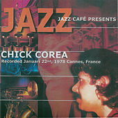 Jazz Café Presents Chick Corea by Chick Corea