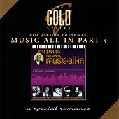 The Gold Series - Pim Jacobs Presents: Music-All-In, Part 5 by Various Artists