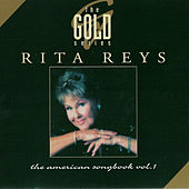 The Gold Series - The American Songbook, Vol. 1 by Rita Reys