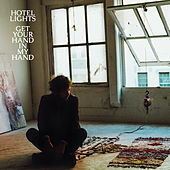 Get Your Hand in My Hand by Hotel Lights
