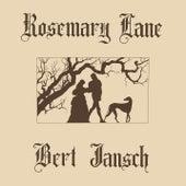 Rosemary Lane (2016 Remaster) by Bert Jansch