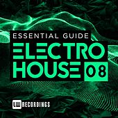 Essential Guide: Electro House, Vol. 8 - EP by Various Artists