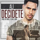 Play & Download Decidete by Ali | Napster